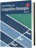 Case Studies on Competitive Strategies Vol III