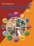 Case Studies on Retail Industry Vol.I