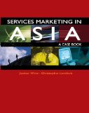 Services Marketing in Asia - A Case Book (Paperback) ~ Jochen Wirtz (Author)